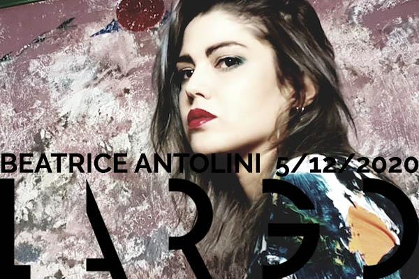 Biglietti - Beatrice Antolini - Largo Venue Roma