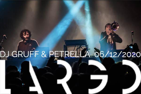 Biglietti - DJ Gruff e Petrella - Largo Venue Roma
