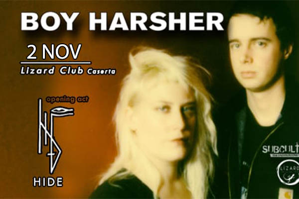 Biglietti - Boy Harsher - Lizard Club - Caserta (CE)