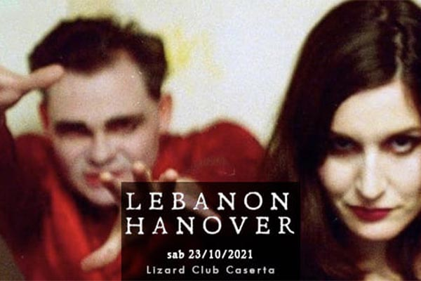 Lebanon Hanover | Lizard Club - Caserta