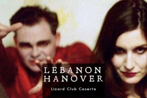 Lebanon Hanover | Lizard Club - Caserta Biglietti