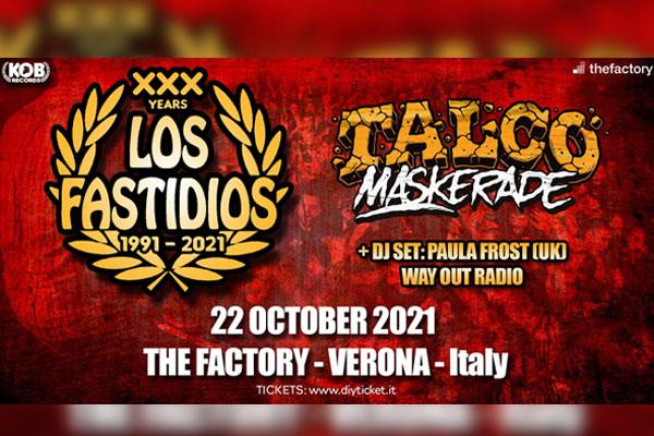 Los Fastidios + Talco Maskerade + Dj Set at The Factory - Verona Biglietti