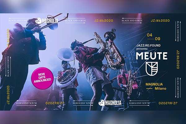 Jazz:Re:Found - Meute - Magnolia - Milano Biglietti