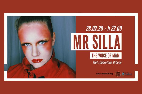 Biglietti - Mr Silla - The Voice of Mum - Mat - Terlizzi