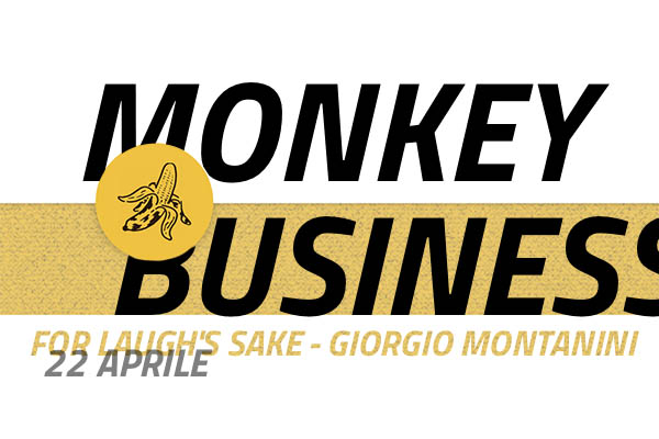 Stand Up Comedy - For Laugh's Sake - Giorgio Montanini - Monkey Business - Padova