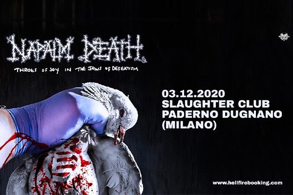 Biglietti - Napalm Death - Slaughter Club - Paderno Dugnano (MI)