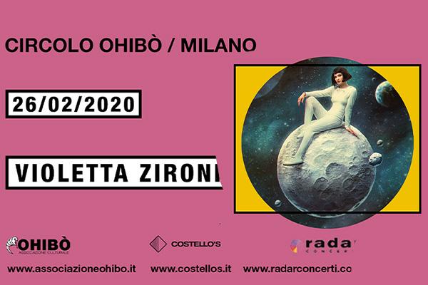 Biglietti Violetta Zironi - Arci Ohibo' - Milano