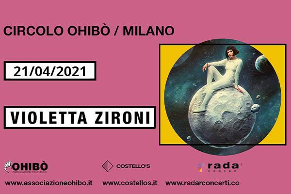 Biglietti - Violetta Zironi - Arci Ohibo' - Milano