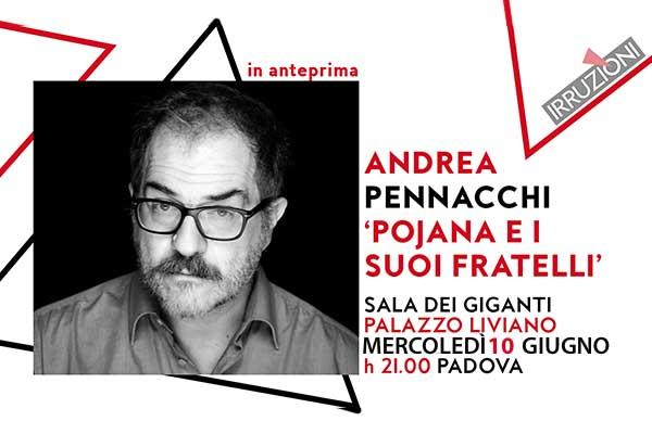 Biglietti - Andrea Pennacchi: Pojana e i suoi fratelli - Sala dei Giganti - Padova (PD)