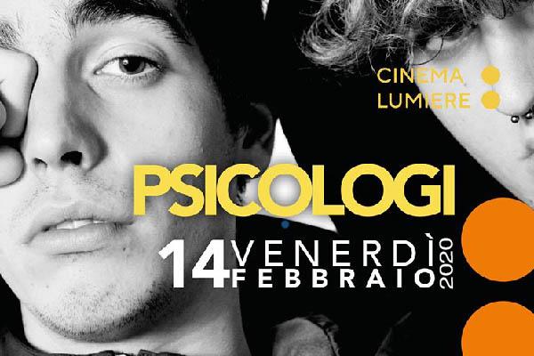 Biglietti - Gli Psicologi - Cinema Lumiere - Pisa