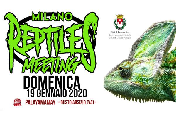 Biglietti - Milano Reptiles Meeting - PalaYamamay - Busto Arsizio (VA)