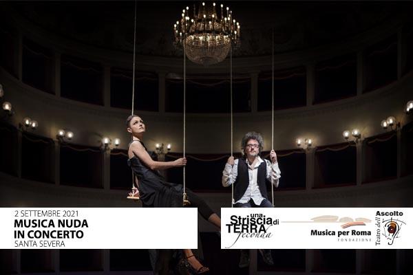 Musica Nuda in concerto - Castello di Santa Severa - Santa Marinella