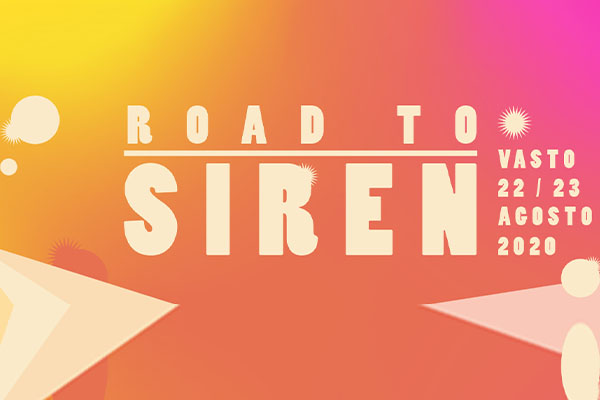 Siren Fest 2021 - Abbonamento Early Bird - Vasto Chieti