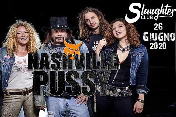 Biglietti - Nashville Pussy - Slaughter Club