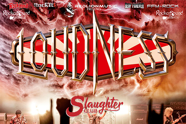 Loudness + Guest live - Slaughter Club Paderno Dugnano Milano Biglietti