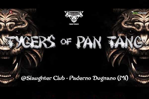 Biglietti - Tygers Of Pan Tang - Slaughter Club - Paderno Dugnano Milano