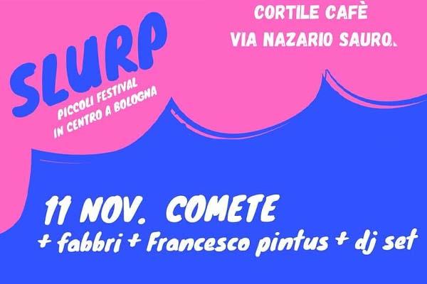 Biglietti - Comete live - Cortile Cafè - Bologna (BO) - Via Nazario Sauro, 24/a