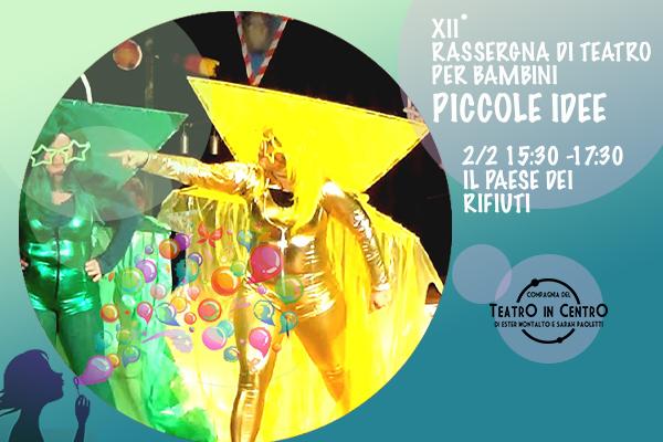 Biglietti - Il Paese Dei Rifiuti - Teatro La Lucernetta - Como