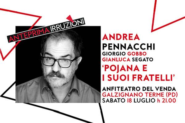 Andrea Pennacchi -Anfiteatro Del Venda - Galzignano Terme (PD)