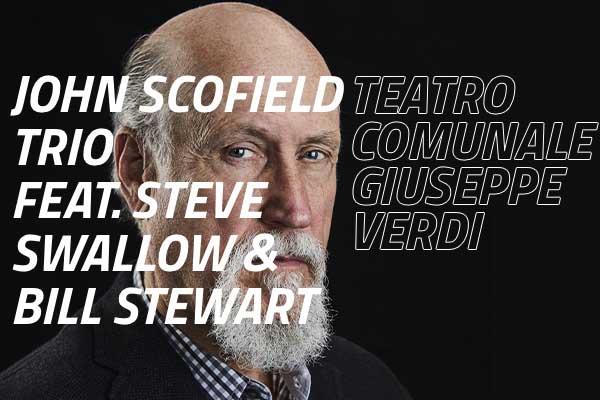 Biglietti - JOHN SCOFIELD TRIO - Teatro G. Verdi
