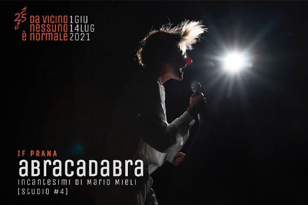 ABRACADABRA INCANTESIMI DI MARIO MIELI - Paolo Pini Milano biglietti