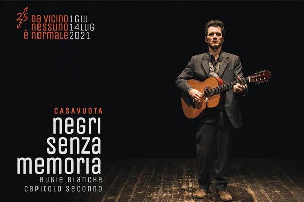 Negri senza memoria - Bugie Bianche - Paolo Pini Prato Milano - Biglietti