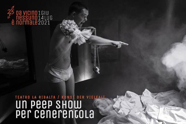 Un Peep Show per Cenerentola - TeatroLaCucina Milano - Biglietti