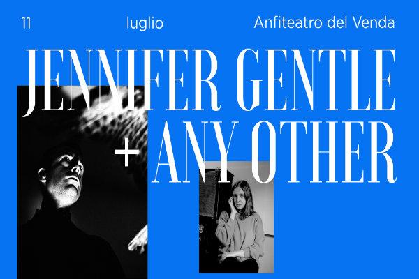 Biglietti - Jennifer Gentle + Any Other - Anfiteatro del Venda