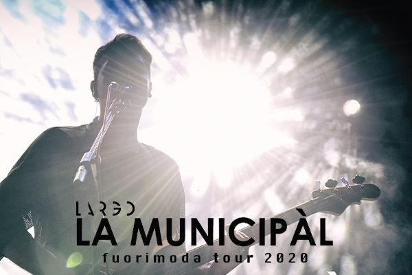 Biglietti - La Municipal - Largo Venue - Roma