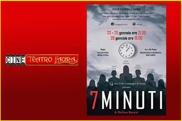 Biglietti - 7 minuti -  CineTeatro L'Aura - Roma