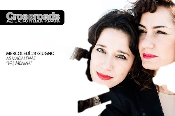 As Madalenas - Crossroads 2021- La Tenda Modena Biglietti