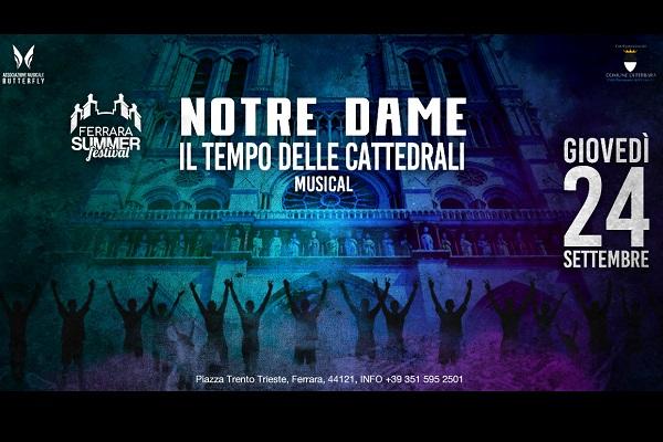 NOTRE DAME - Il Tempo delle Cattedrali biglietti - Ferrara Summer Festival