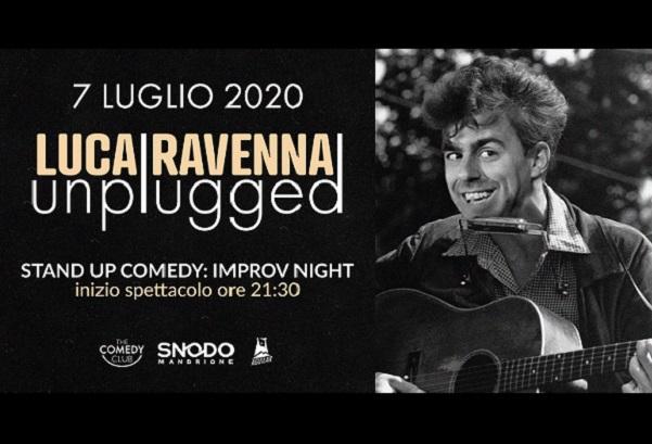 Luca Ravenna Unplugged | Stand Up Comedy: Improv Night - Snodo Mandrione Roma