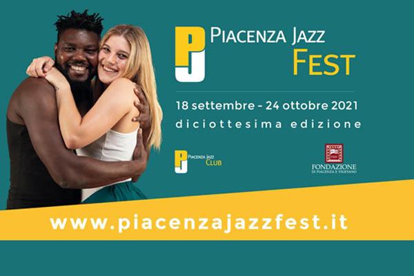 Piacenza Jazz Fest 2021 - XVIII Edizione