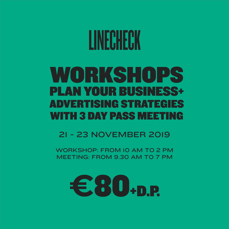 LINECHECK 2019  - WORKSHOP A + WORKSHOP B + 3 DAY MEETING PASS