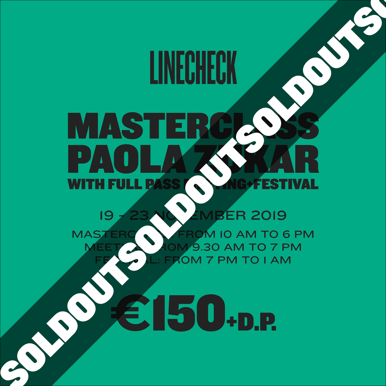 LINECHECK 2019  - Masterclass Paola Zukar SOLDOUT
