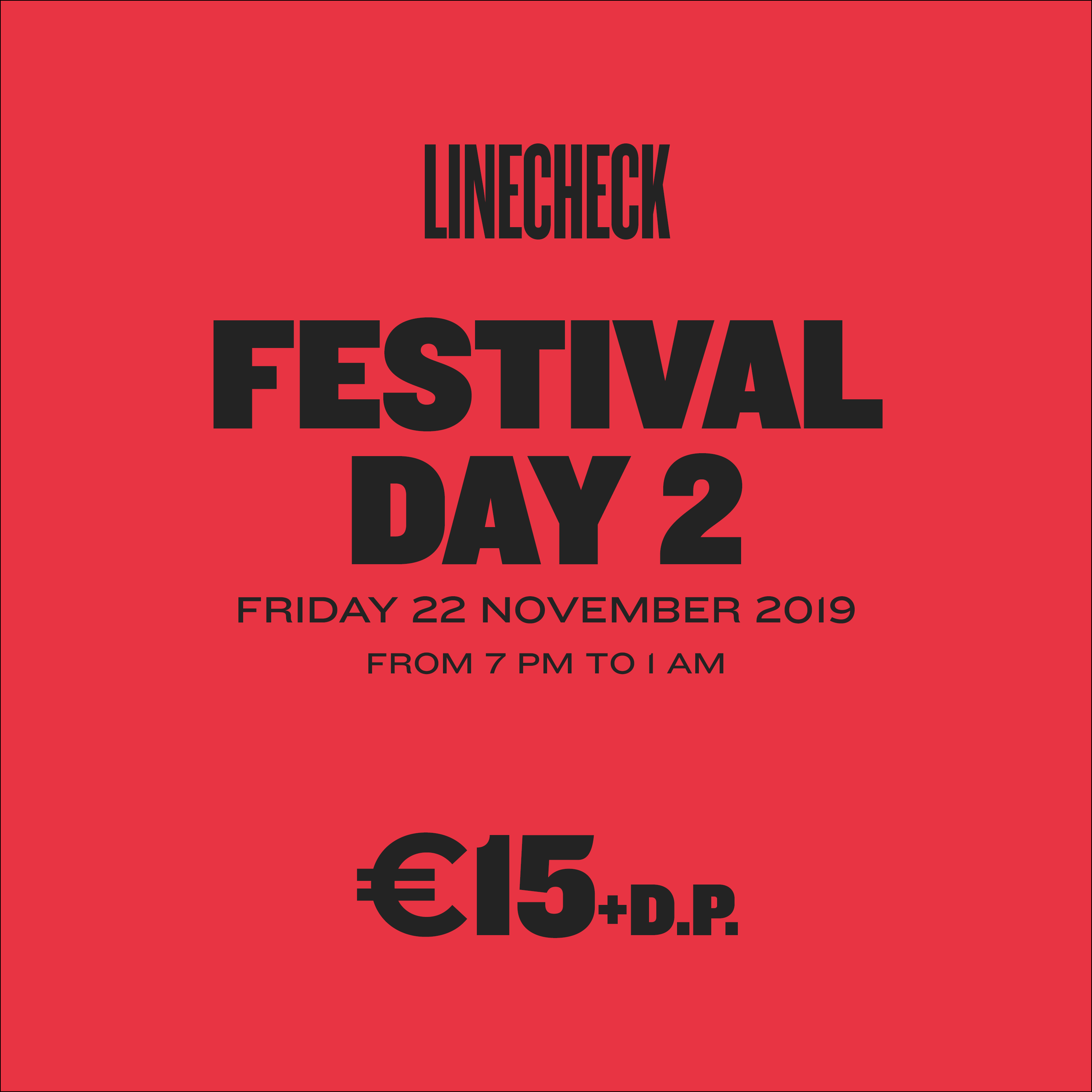 LINECHECK 2019  - Festival Day 2