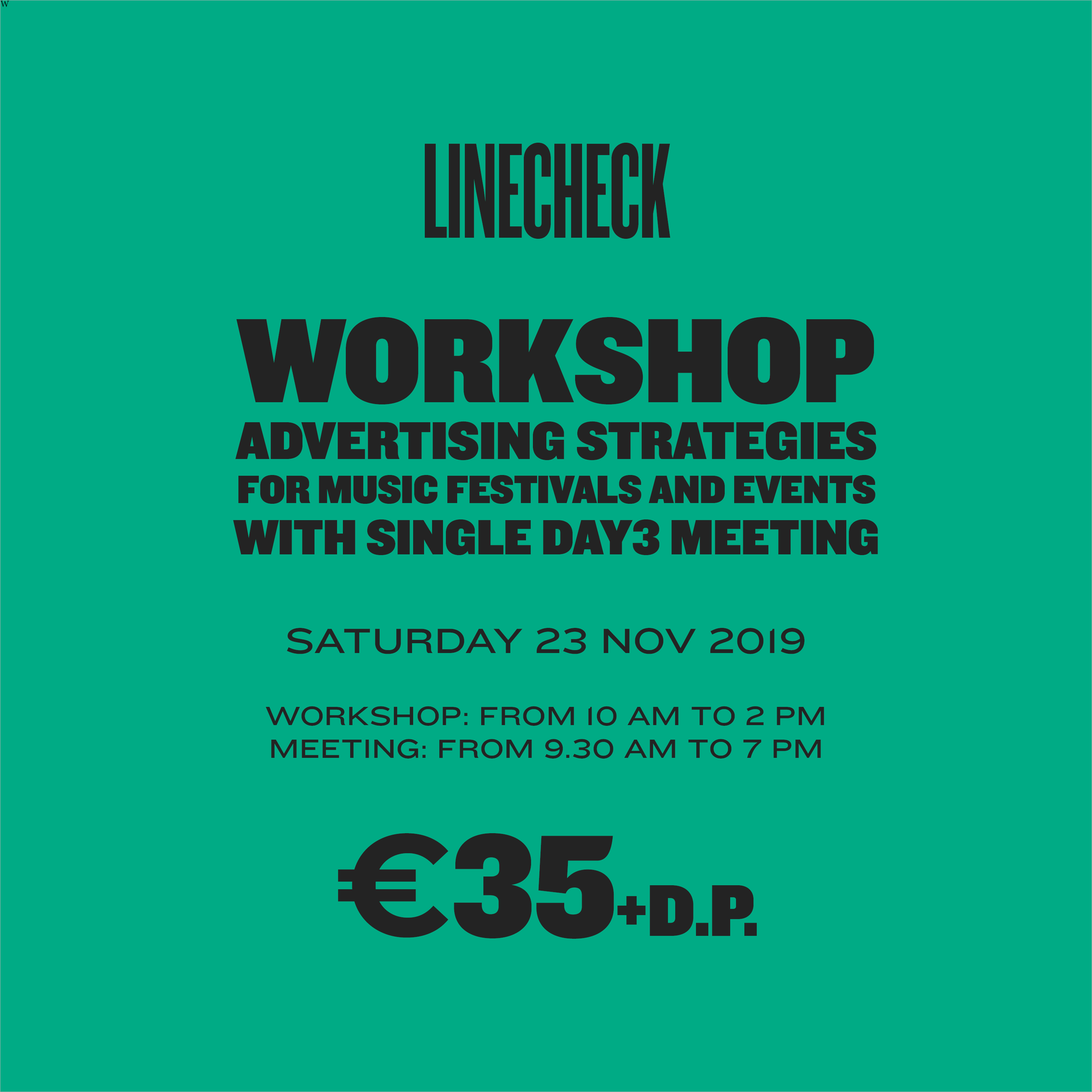 LINECHECK 2019  - WORKSHOP ADVERTISING STRATEGIES FOR MUSIC FESTIVALS AND EVENTS + SINGLE DAY MEETING 3